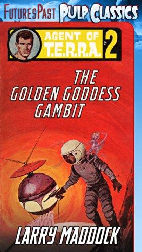 Agent of T.E.R.R.A. #2: The Golden Goddess Gambit