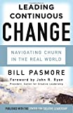 Leading Continuous Change: Navigating Churn in the Real World