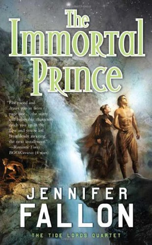 The Immortal Prince (The Tide Lords Quartet)
