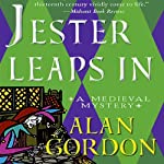 Jester Leaps In: A Medieval Mystery | Alan Gordon