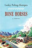 img - for Bone Horses book / textbook / text book