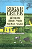 img - for Sugar Creek: Life on the Illinois Prairie (The Lamar Series in Western History) book / textbook / text book