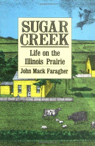 Sugar Creek: Life on the Illinois Prairie (The Lamar...