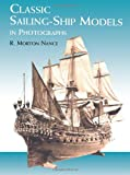 Classic Sailing-Ship Models in Photographs (Dover Maritime)