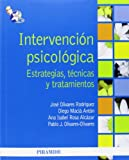 img - for Intervenci n psicol gica / Psychological intervention: Estrategias, T cnicas Y Tratamientos (Spanish Edition) book / textbook / text book