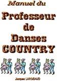 Manuel du professeur de danses country