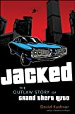 img - for Jacked: The Outlaw Story of Grand Theft Auto book / textbook / text book