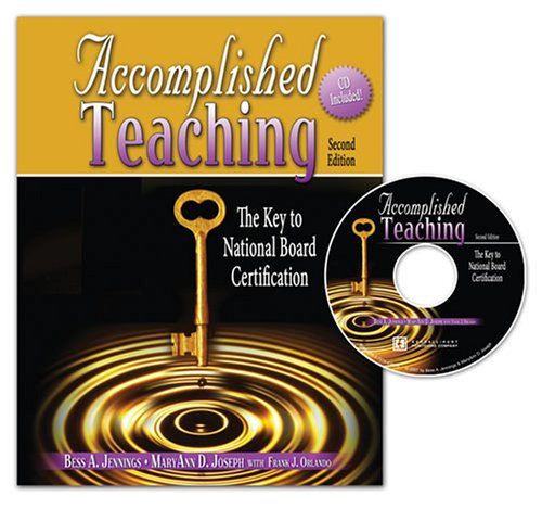 Accomplished Teaching: The Key to National Board Certification, 2nd Edition PDF