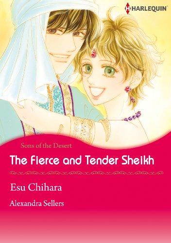 Alexandra Sellers - The Fierce and Tender Sheikh (Harlequin comics)