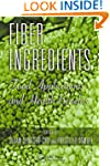 Fiber Ingredients: Food Applications...