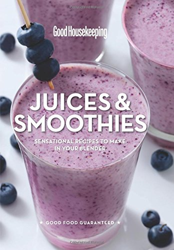 good-housekeeping-juices-smoothies-sensational-recipes-to-make-in-your-blender