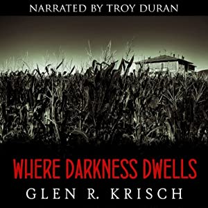 Where Darkness Dwells Audiobook