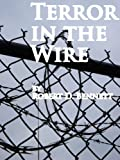 Terror in the Wire