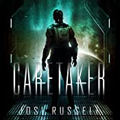 Caretaker: Caretaker Series #1 | Josi Russell