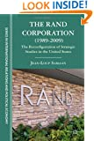 The RAND Corporation (1989-2009): The Reconfiguration of Strategic Studies in the United States (Sciences Po Series in International Relations and Political Economy)