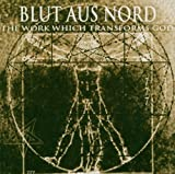 Work Which Transforms God\Them by Blut Aus Nord (2005-05-17)
