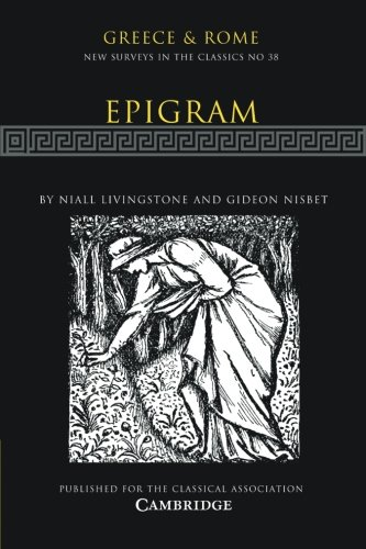 Epigram: Volume 38 (New Surveys in the Classics)