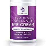 Youthful Radiance Eye Cream for Dark Circles & Puffiness - Anti-Aging & Wrinkles - Powerful Natural & Organic Ingredients Green Tea, Licorice, Vitamin C, Apple,Tamanu Oil, Rosehip Seed Oil - Foxbrim .5OZ