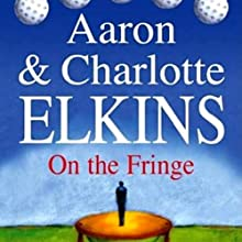 On the Fringe: A Lee Ofsted Mystery Audiobook by Aaron Elkins, Charlotte Elkins Narrated by Julia Farhat