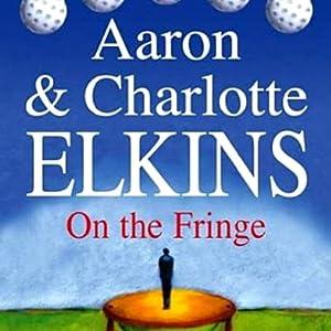 On the Fringe: A Lee Ofsted Mystery | [Aaron Elkins, Charlotte Elkins]