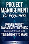 Project Management For Beginners: Pro...