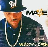echange, troc Mase - Welcome Back