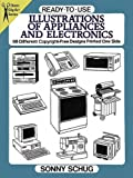 img - for Ready-to-Use Illustrations of Appliances and Electronics: 98 Different Copyright-Free Designs Printed One Side (Dover Clip Art Ready-to-Use) book / textbook / text book