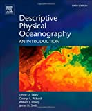 Descriptive Physical Oceanography, Sixth Edition: An Introduction