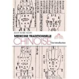 Médecine traditionnelle chinoise : une introduction