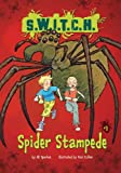 img - for Spider Stampede (S.W.I.T.C.H.) book / textbook / text book