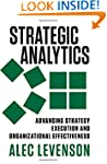 Strategic Analytics: Advancing Strate...