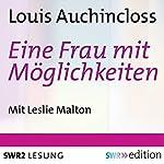 Eine Frau mit Möglichkeiten | Louis Auchincloss