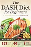 Dash Diet for Beginners: Essentials to Get Started
