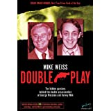 Double Play: The Hidden Passions Behind the Double Assassination of George Moscone and Harvey Milk