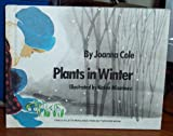 Plants in Winter (A Lets-Read-and-Find-Out Science Book)
