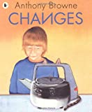 Anthony Browne Changes