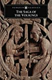 img - for The Saga of the Volsungs: The Norse Epic of Sigurd the Dragon Slayer (Penguin Classics) by Byock, Jesse L (1999) Paperback book / textbook / text book