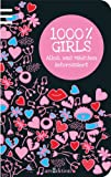 1000 % Girls: Alles