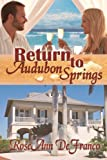 Return to Audubon Springs (Brothers of Audubon Springs Book 1)