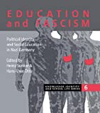img - for Education and Fascism: Political Formation and Social Education in German National Socialism (Knowledge, Identity and School Life Series) book / textbook / text book
