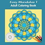img - for Easy Mandalas 1 Square: Adult Coloring Book book / textbook / text book