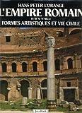 img - for L'Empire Romain. Formes artistiques et vie civile, du IIIe au VIe si cle. book / textbook / text book