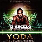 echange, troc D'Angelo - Yoda : The Monarch Of Neo-Soul