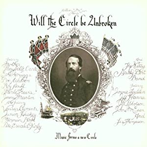 Will the Circle Be Unbroken (30th Anniversary Edition) from Capitol