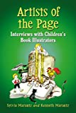 Kenneth A. Marantz Artists of the Page: Interviews with Children's Book Illustrators