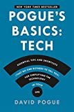 img - for Pogue's Basics: Essential Tips and Shortcuts (That No One Bothers to Tell You) for Simplifying the Technology in Your Life book / textbook / text book