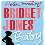Bridget Jones' Baby (Bridget Jones Series 3) | Helen Fielding