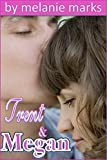 Trent and Megan (Young Adult Romance)