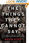 The Things They Cannot Say: Stories S...