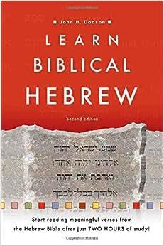 LEARN BIBLICAL HEBREW - Baker Publishing Group
